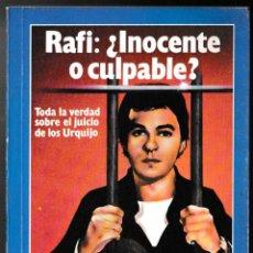 Coleccionismo de Revista Garbo: RAFI INOCENTE Ò CULPABLE - EL JUICIO DE LOS URQUIJO - GARBO 1983. Lote 210175056
