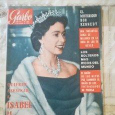 Coleccionismo de Revista Garbo: GARBO Nº 603 - QUIEREN ASESINAR A ISABEL DE INGLATERRA / EL MISTERIOSO BOB KENNEDY. Lote 210761510