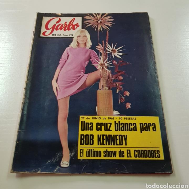 Coleccionismo de Revista Garbo: GARBO N° 798 JUNIO 1968 BOB KENNEDY - EL CORDOBÉS - LAURA VALENZUELA ... - Foto 6 - 217974102