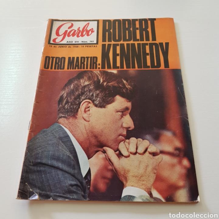Coleccionismo de Revista Garbo: GARBO N° 797 ROBERT KENNEDY - LAS MUJERS DE LOS KENNEDY - Foto 7 - 218096370