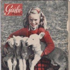 Coleccionismo de Revista Garbo: REVISTA GARBO AÑO 1954 -Nº 57 / ENTREVISTA CON DORIA SHAFIK LA HUELGUISTA DEL HAMBRE. Lote 222245415