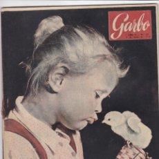 Coleccionismo de Revista Garbo: REVISTA GARBO AÑO 1954 -Nº 64 / EL PRINCIPE VALERIO BORGHESE HABLA PARA GARBO. Lote 222286961