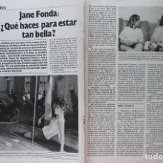 Coleccionismo de Revista Garbo: RECORTE REVISTA GARBO Nº 1686 1985 JANE FONDA 3 PGS. Lote 228043990