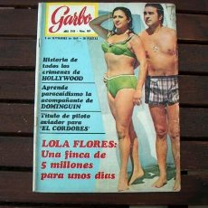 Coleccionismo de Revista Garbo: GARBO / LOLA FLORES, BRIGITTE BARDOT, MASSIEL, ROMY SCHNEIDER, CRONICA NEGRA HOLLYWOOD. Lote 262906370