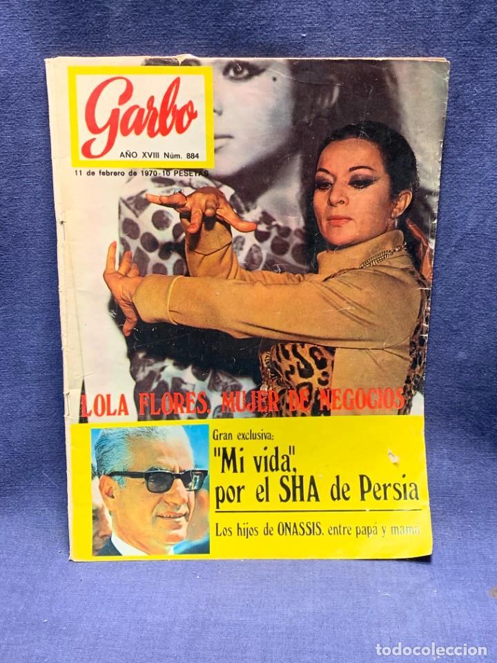 REVISTA GARBO Nº 884 1970 TITULAR LOLA FLORES MUJER DE NEGOCIOS 28X20CMS (Coleccionismo - Revistas y Periódicos Modernos (a partir de 1.940) - Revista Garbo)