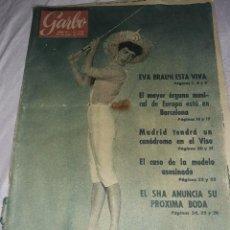 Coleccionismo de Revista Garbo: ANTIGUA REVISTA GARBO, EVA BRAUN MUJER DE ADOLF HITLER ESTA VIVA ,AÑO 1958. Lote 278613778