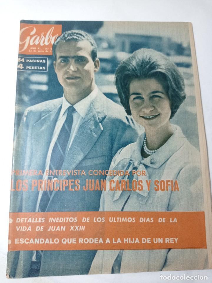 REVISTA GARBO 536 AÑO 1963 LOS PRÍNCIPES DE ESPAÑA JUAN CARLOS PRIMERO Y SOFÍA (Coleccionismo - Revistas y Periódicos Modernos (a partir de 1.940) - Revista Garbo)