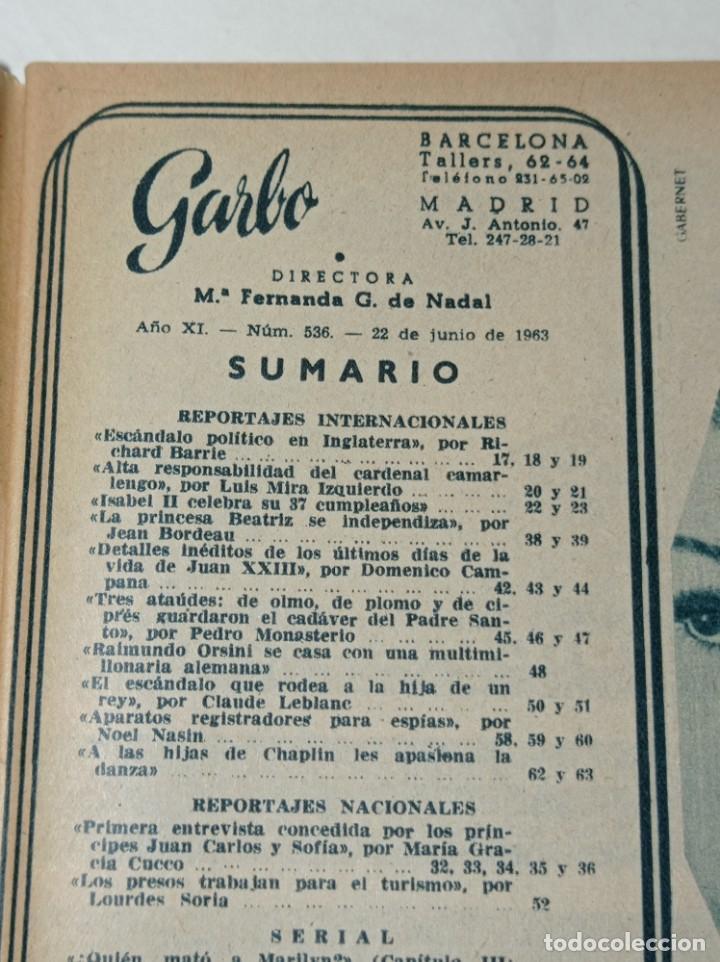 Coleccionismo de Revista Garbo: Revista garbo 536 año 1963 los príncipes de España Juan Carlos primero y Sofía - Foto 3 - 284592023