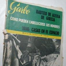 Coleccionismo de Revista Garbo: REVISTA GARBO 656 AÑO 1965 BAUTIZO DE ALEXIA DE GRECIA LAS CASAS DEL ESPACIO. Lote 284592228