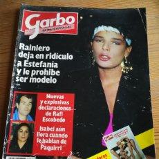 Coleccionismo de Revista Garbo: REVISTA GARBO- RAINIERI PROHÍBE A ESTEFANIA MÓNACO SER MODELO, N°1672, 1985.. Lote 291228378