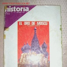 Coleccionismo de Revista Historia 16: HISTORIA 16 -- Nº 11 - EL ORO DE MOSCÚ.. Lote 26545073