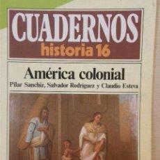 Coleccionismo de Revista Historia 16: CUADERNOS HISTORIA 16 Nº 84 AMÉRICA COLONIAL. Lote 15089427