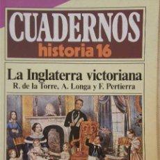 Coleccionismo de Revista Historia 16: CUADERNOS HISTORIA 16 Nº 119 LA INGLATERRA VICTORIANA.. Lote 15094938