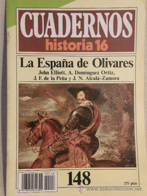 CUADERNOS HISTORIA 16 Nº 148 LA ESPAÑA DE OLIVARES. (Coleccionismo - Revistas y Periódicos Modernos (a partir de 1.940) - Revista Historia 16)