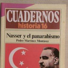 Coleccionismo de Revista Historia 16: CUADERNOS HISTORIA 16 Nº 173 NASSER Y EL PANARABISMO. . Lote 15103370
