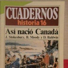 Coleccionismo de Revista Historia 16: CUADERNOS HISTORIA 16 Nº 270 ASÍ NACIÓ CANADÁ. . Lote 15129573