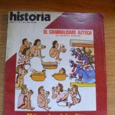 Coleccionismo de Revista Historia 16: HISTORIA 16.EL CANIBALISMO AZTECA - EL REY DE LOS ULTRAS - ESPAÑA EN FLANDES - DAMA DE ELCHE . Lote 26477432