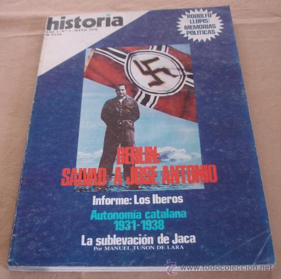 HISTORIA 16, Nº 1, MAYO 1976. - BERLÍN: SALVAD A JOSÉ ANTONIO. (Coleccionismo - Revistas y Periódicos Modernos (a partir de 1.940) - Revista Historia 16)