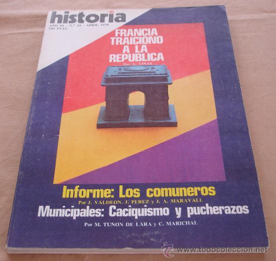 HISTORIA 16, Nº 24, ABRIL 1978. (Coleccionismo - Revistas y Periódicos Modernos (a partir de 1.940) - Revista Historia 16)