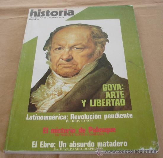 HISTORIA 16, Nº 28, AGOSTO 1978. (Coleccionismo - Revistas y Periódicos Modernos (a partir de 1.940) - Revista Historia 16)