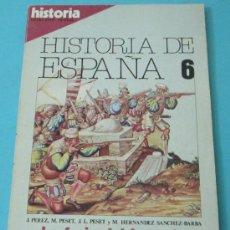 Coleccionismo de Revista Historia 16: HISTORIA 16. HISTORIA DE ESPAÑA. Nº 6. JUNIO 1981. Lote 28605046
