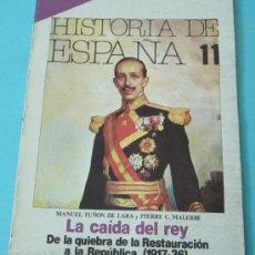 Coleccionismo de Revista Historia 16: HISTORIA 16. HISTORIA DE ESPAÑA. Nº 11. OCTUBRE 1982. Lote 28605082