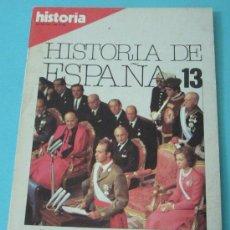 Coleccionismo de Revista Historia 16: HISTORIA 16. HISTORIA DE ESPAÑA. Nº 13. FEBRERO 1983. Lote 28605103