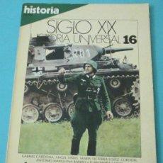 Coleccionismo de Revista Historia 16: HISTORIA 16. HISTORIA UNIVERSAL. SIGLO XX. Nº 16. Lote 28605180