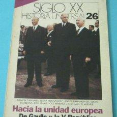 Coleccionismo de Revista Historia 16: HISTORIA 16. HISTORIA UNIVERSAL. SIGLO XX. Nº 26. Lote 28605278