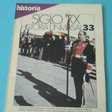Coleccionismo de Revista Historia 16: HISTORIA 16. HISTORIA UNIVERSAL. SIGLO XX. Nº 33. Lote 28605458