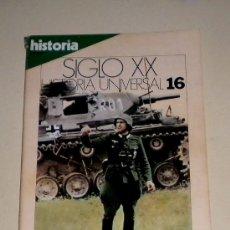 Coleccionismo de Revista Historia 16: HISTORIA 16 REVISTA SIGLO XX HISTORIA UNIVERSAL Nº 16 LA GUERRA RELÁMPAGO. Lote 30904406