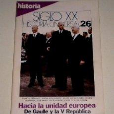 Coleccionismo de Revista Historia 16: HISTORIA 16 REVISTA SIGLO XX HISTORIA UNIVERSAL Nº 26 HACIA LA UNIDAD EUROPEA. Lote 30904450