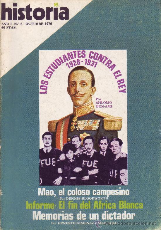 REVISTA HISTORIA 16 - Nº 6 (Coleccionismo - Revistas y Periódicos Modernos (a partir de 1.940) - Revista Historia 16)