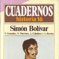 Coleccionismo de Revista Historia 16: CUADERNOS HISTORIA 16 - NÚMERO 63: SIMÓN BOLIVAR. Lote 32812364