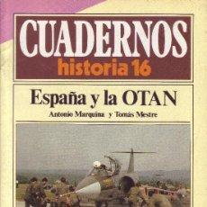 Coleccionismo de Revista Historia 16: CUADERNOS HISTORIA 16 - NÚMERO 10: ESPAÑA Y LA OTAN. Lote 32813292