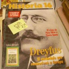 Colecionismo da Revista Historia 16: DREYFUS EL ESCANDALO QUE CONMOCIONA A EUROPA AÑO XIX Nº222HISTORIA 161994HISTORIA REVISTA. Lote 34217550