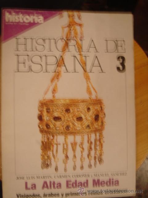 HISTORIA 16--EXTRA XV--HISTORIA DE ESPAÑA 3 (Coleccionismo - Revistas y Periódicos Modernos (a partir de 1.940) - Revista Historia 16)
