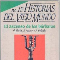 Coleccionismo de Revista Historia 16: HISTORIAS DEL VIEJO MUNDO - HISTORIA 16 - Nº.15. Lote 38047314