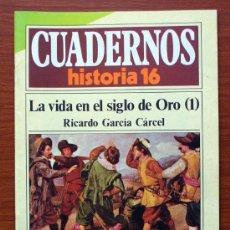 Coleccionismo de Revista Historia 16: CUADERNOS HISTORIA 16. Nº 129. LA VIDA EN EL SIGLO DE ORO (1) RICARDO GARCÍA CÁRCEL. Lote 38586457
