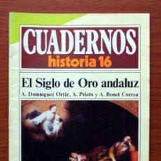 Coleccionismo de Revista Historia 16: CUADERNOS HISTORIA 16. Nº 271. EL SIGLO DE ORO ANDALUZ. A. DOMÍNGUEZ ORTIZ, A. PRIETO Y A. BONET COR. Lote 38586575