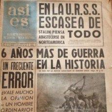 Coleccionismo de Revista Historia 16: ANTIGUO PERIODICO - ASI ES - 1945 - 6 AÑOS DE GUERRA EN LA HISTORIA - Y MAS .... Lote 38688103