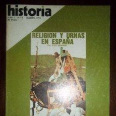 Coleccionismo de Revista Historia 16: HISTORIA 16. NUMERO 4. RELIGION Y URNAS EN ESPAÑA. AGOSTO 1976. Lote 39166180
