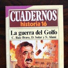 Coleccionismo de Revista Historia 16: CUADERNOS HISTORIA 16. Nº 298. LA GUERRA DEL GOLFO. C. RUIZ BRAVO, D. SOLAR Y S. ALAMI IRAQ. Lote 39382907