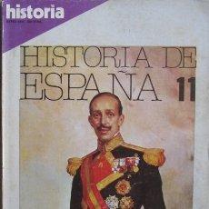 """Coleccionismo de Revista Historia 16: REVISTA """"HISTORIA 16"""" EXTRA XXIII (HISTORIA ESPAÑA Nº 11–OCTUBRE 1982). LA CAÍDA DEL REY. Lote 40221785"""