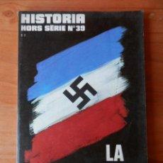 Coleccionismo de Revista Historia 16: HISTORIA HORS SÉRIE Nº 39. LA COLLABORATION - DIVERSOS AUTORES. Lote 36670391