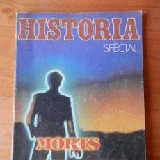 Coleccionismo de Revista Historia 16: HISTORIA NÚMERO SPÉCIAL. MORTS MYSTÉRIEUSES. Nº 430 BIS - DIVERSOS AUTORES. Lote 36670413