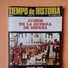 Coleccionismo de Revista Historia 16: TIEMPO DE HISTORIA. EL PRINCIPIO DE LA VIDA PARLAMENTARIA ESPAÑOLA. AÑO I. NÚM. 10 - DIVERSOS AUTORE. Lote 36670788