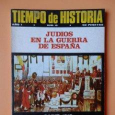 Coleccionismo de Revista Historia 16: TIEMPO DE HISTORIA. EL PRINCIPIO DE LA VIDA PARLAMENTARIA ESPAÑOLA. AÑO I. NÚM. 10 - DIVERSOS AUTORE. Lote 36670792