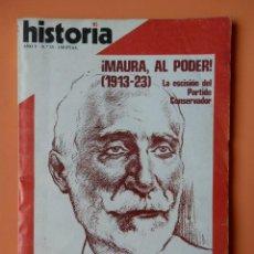 Coleccionismo de Revista Historia 16: HISTORIA 16. ¡MAURA AL PODER! (1913-23). AÑO V. Nº 55 - DIVERSOS AUTORES. Lote 36670806