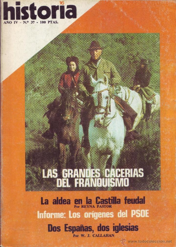 REVISTA HISTORIA 16 - Nº 37 (Coleccionismo - Revistas y Periódicos Modernos (a partir de 1.940) - Revista Historia 16)